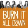Burn It All Down interview cover photo