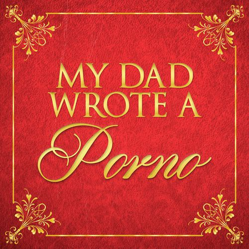 My Dad wrote a porno cover art
