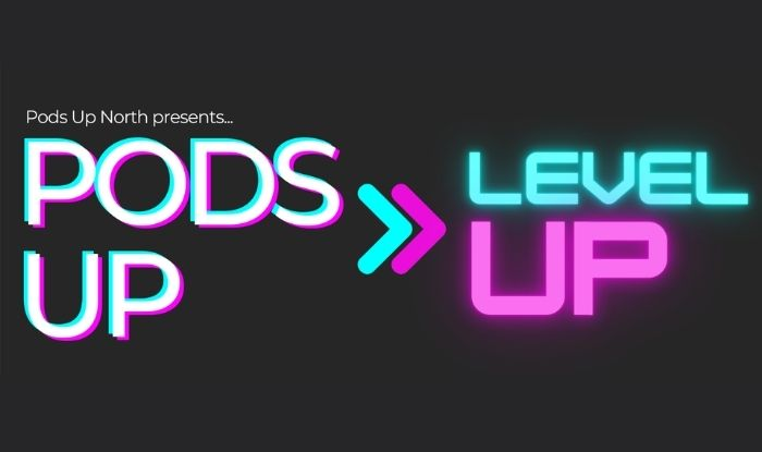 Pods Up Level Up Cover photo