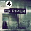 The Piper on BBC Radio 4 cover art