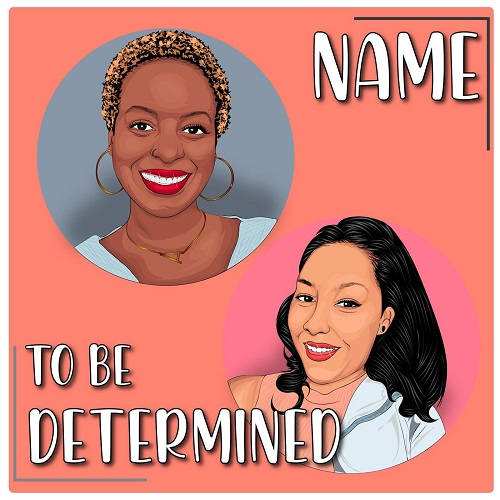 Name To Be Determined podcast art