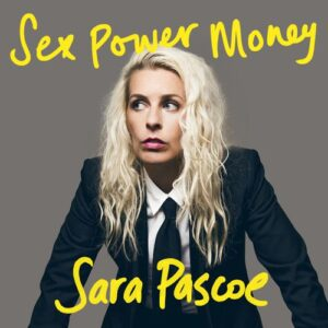 Sex Power Money