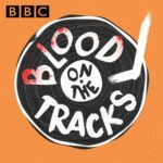 Blood on the tracks podcast art