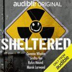 Sheltered Podcast