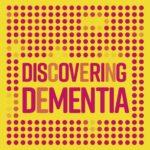Discovering Dementia