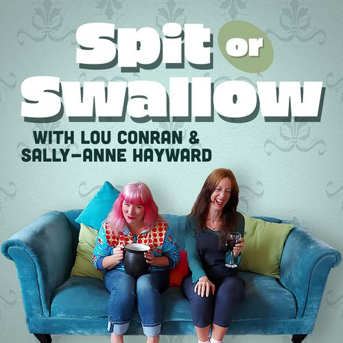 Spit or Swallow podcast art