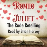 The Rude Retelling of Romero and Juliet podcast art
