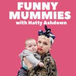 hatty_funny_mummies_with_hatty_ashdown