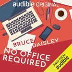 Brue Daisley No Office Required