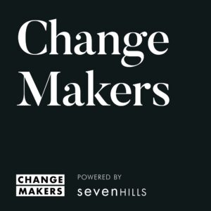 Change Makers podcast