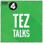 Tez ILyas podcast Tez Talks