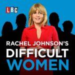 Rachel Johnson's Difficult Women