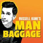 Russel Kane's Man Baggage