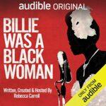 Billie Was A Black Woman