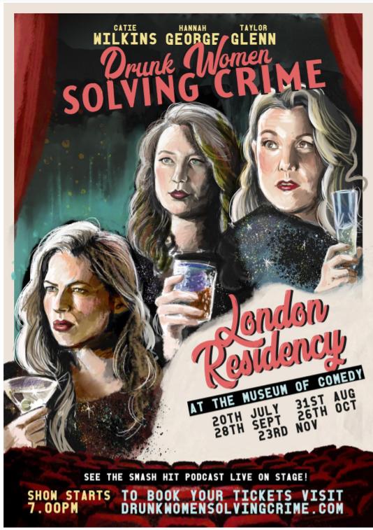 Drunk Women Solving Crime residency poster