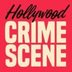 Hollywood Crime Scene