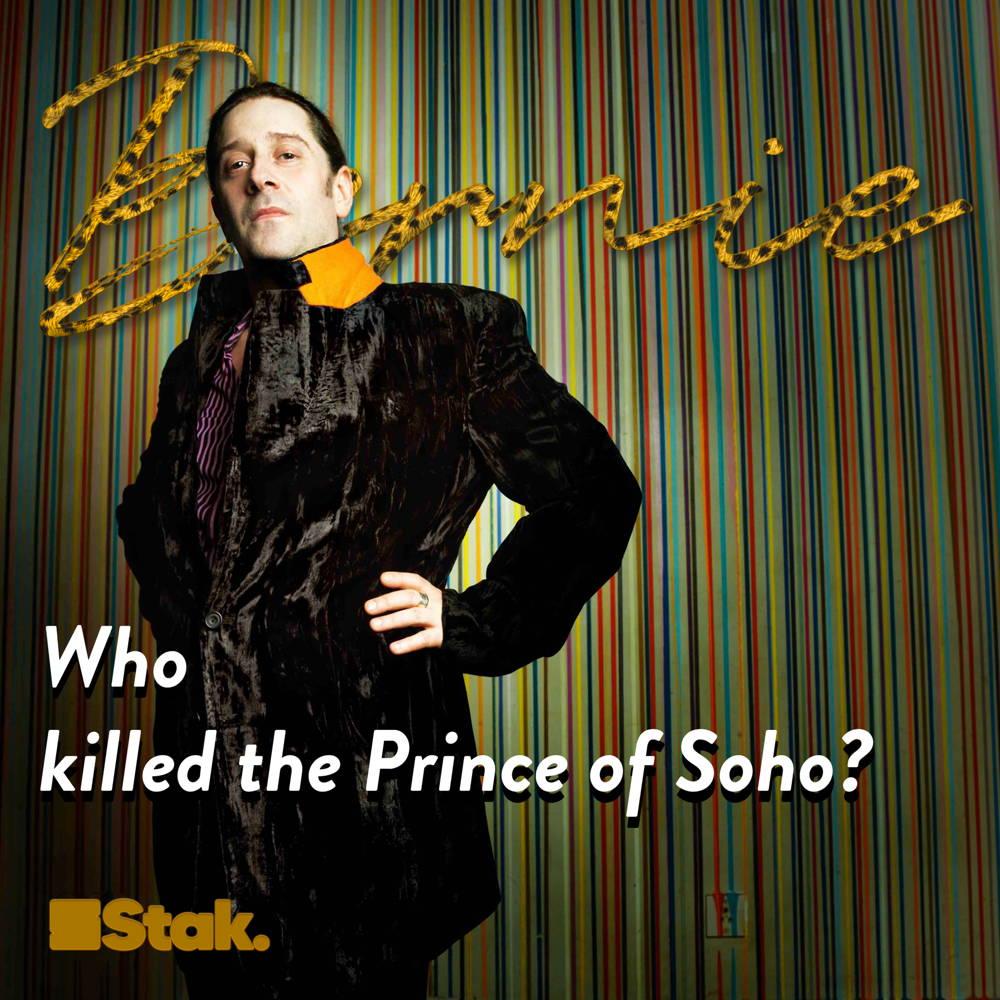 Who Killed the Prince of Soho