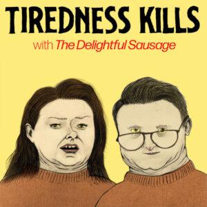 TirednessKills